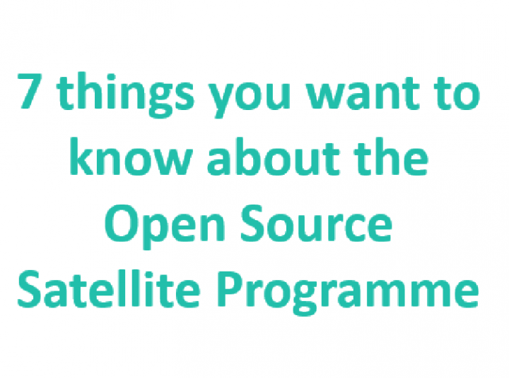 Webinar:& things you want to know about the Open Source Satellite Programme