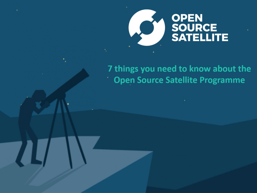 Webinar: 7 things you want to know about the Open Source Satellite Programme